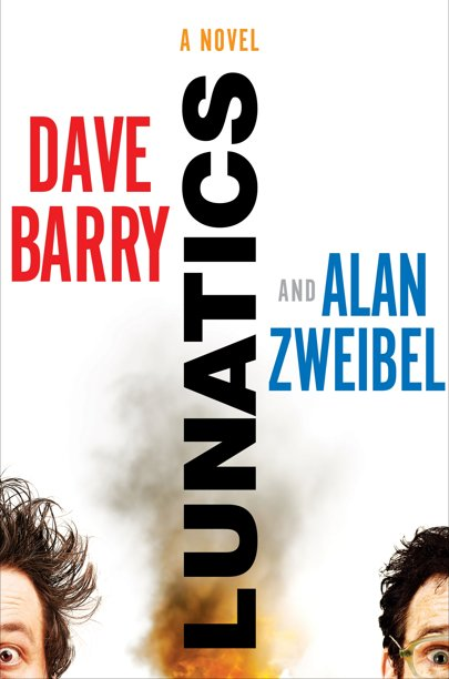 The+first+novel+co-written+by+humarists+Dave+Barry+and+Alan+Zweibel.