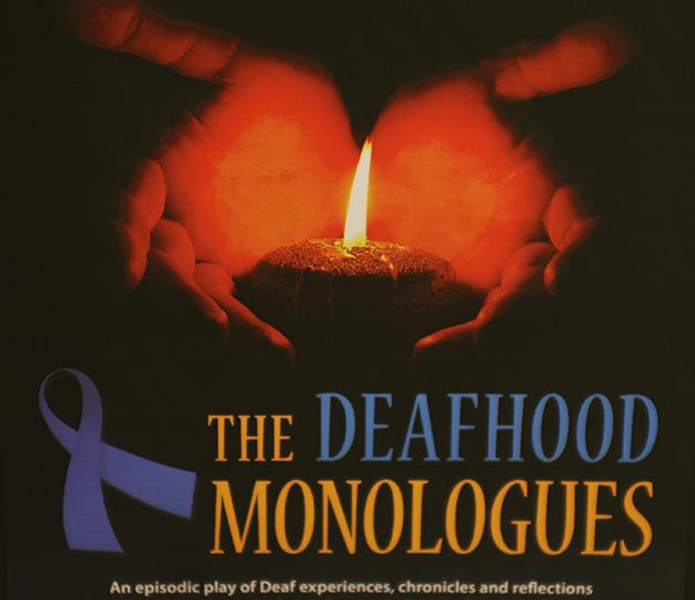 %27The+Deafhood+Monologues%27+is+a+touching+play+that+focuses+in+on+Deaf+cultures