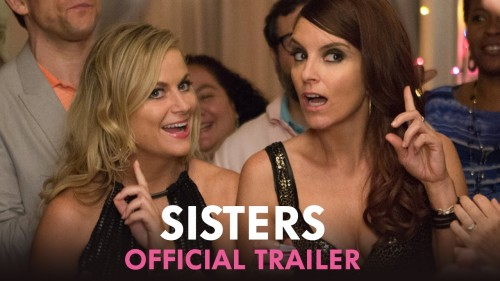 Review: 'Sisters' delivers an abundance of raunchy laughs