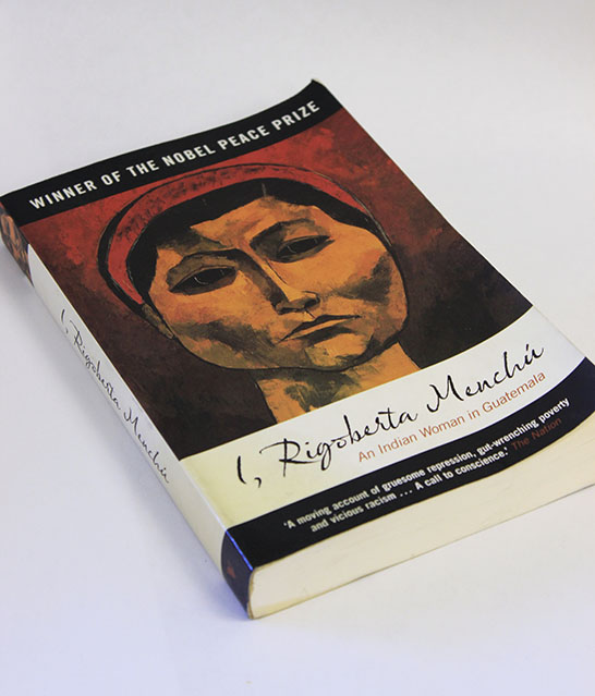 Nobel Peace prize winner Rigoberta Menchu's  autobiographical novel about what it was like growing up a peasant in Latin America and the hardships she had to endure; military oppression, moral endurance and the fight for justice. (Photo by Cheyenne Drury)